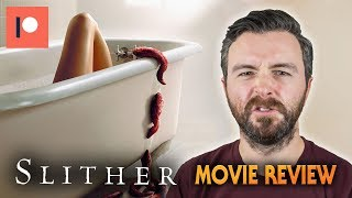 Slither (2006) - Movie Review | Patreon Request