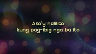 """Pag-Ibig Nga Ba Ito?"" Official Lyric Video (Performed by Lharby Policarpio)"
