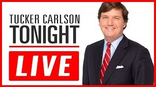 Tucker Carlson Tonight 23 July 2019 HD Live Stream l FOX NEWS Live Stream HD - FOX NEws  Live 24/7