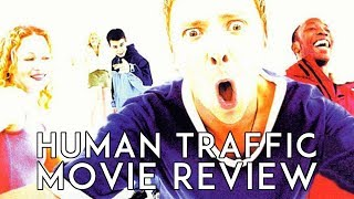 Human Traffic (1999) Movie Review