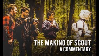 The Making of Scout: A Star Wars Story - Commentary (Recorded March 2017)