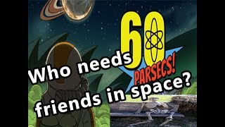 60 Parsecs - How to get the the robot planet fast (14 days)