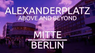 Alexanderplatz - Above and beyond