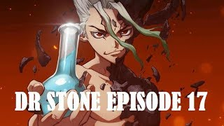 DR STONE EPISODE 17 [ENG SUB] HD