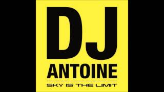 Dj Antoine - Give It Up For Love