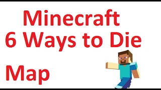 "Minecraft PE ""6 Ways to Die"" Map Gameplay"