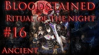 Bloodstained Ritual of the Night part 16