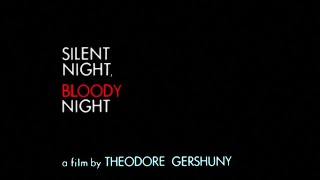 Silent Night, Bloody Night (1972) WIDESCREEN