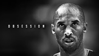 THE MIND OF KOBE BRYANT - OBSESSION