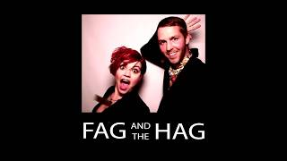 Fag And The Hag