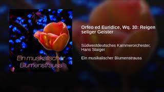 Orfeo ed Euridice, Wq. 30: Reigen seliger Geister