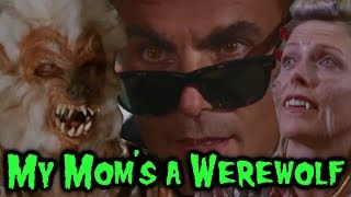 My Mom's a Werewolf (1989) REVIEW - CONQUERING 200 FILMS