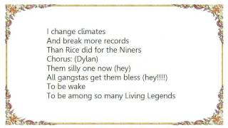 Da Band - Living Legends Lyrics