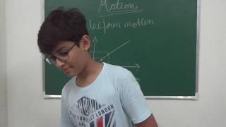 Physics ~ Chapter Motion: Part 1 ~ by Anshul Dhamija