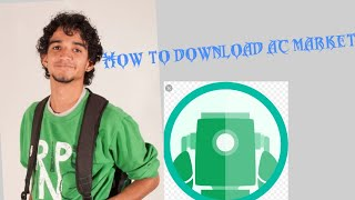 How to download ac market on Android by technical bimal...