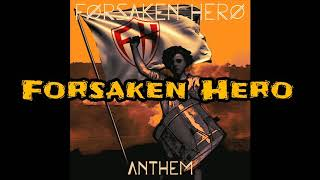 "Forsaken Hero: ""Anthem"" (EP PROMO)"