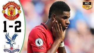 Manchester United vs Crystal Palace Highlights 1-2 English Commentary 24-8-2019