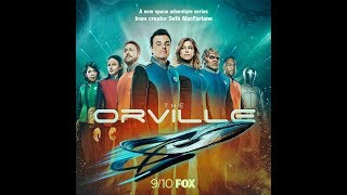 The Orville - The Theme and the Cast