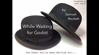 Trailer - While Waiting for Godot