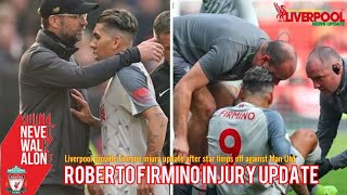 Liverpool provide Roberto Firmino injury update after star limps off against Man Utd