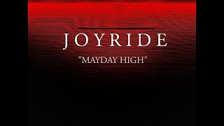"Joy Ride - ""Mayday High"" (Official Lyric Video)"