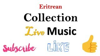 Eritrea Collection YouTube Channel Analytics and Report