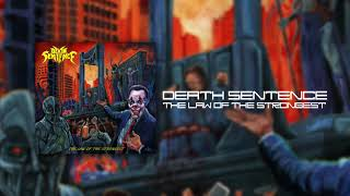 Death Sentence - The Law Of The Strongest