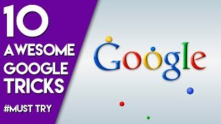 10 Awesome hidden google tricks    #MUST try