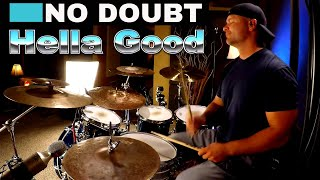 No Doubt Hella Good Drum Cover (High Quality Audio) ⚫⚫⚫