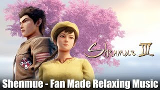 Relaxing Fan Made Shenmue Music