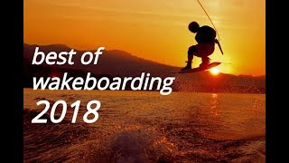 Best of wakeboarding 2018(awesome tricks)